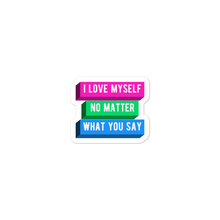 Load image into Gallery viewer, I Love Myself No Matter What You Say Polysexual Pride Stickers | ThisIsTheirs