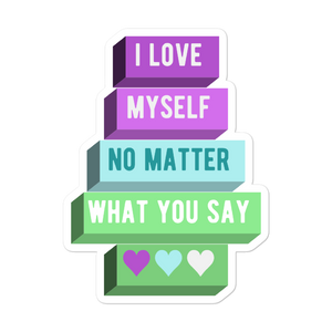I Love Myself No Matter What You Say Toric NBLM Stickers | ThisIsTheirs