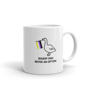 Binary Was Never An Option Goose Mug