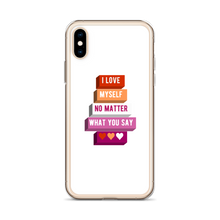 Load image into Gallery viewer, I Love Myself No Matter What You Say Lesbian iPhone Case | ThisIsTheirs