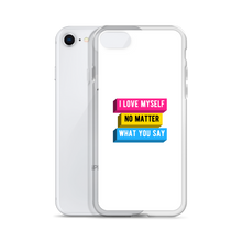 Load image into Gallery viewer, I Love Myself No Matter What You Say Pansexual iPhone Case | ThisIsTheirs