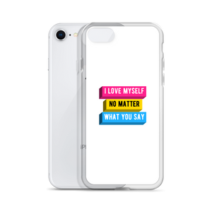 I Love Myself No Matter What You Say Pansexual iPhone Case | ThisIsTheirs