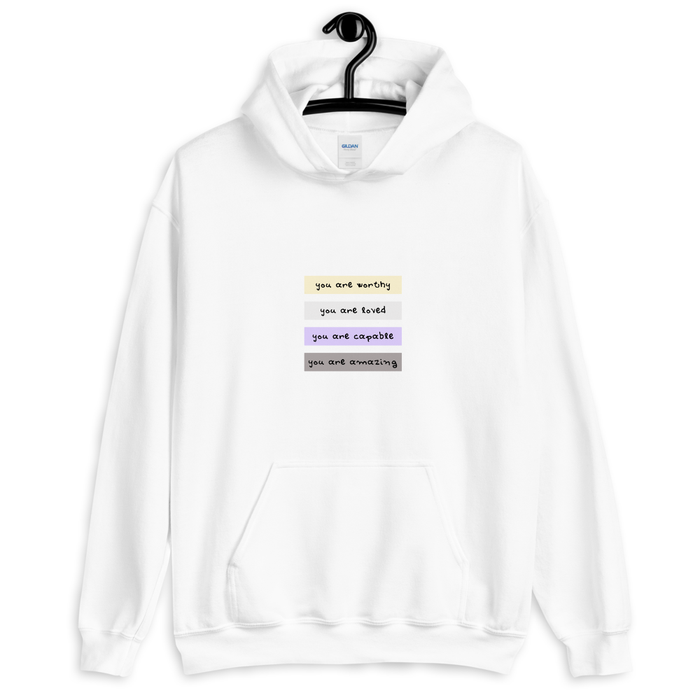 You Are Worthy Non-Binary Self-Love Hoodie