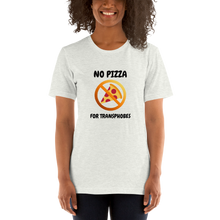Load image into Gallery viewer, No Pizza For Transphobes Shirt | ThisIsTheirs