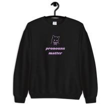 Load image into Gallery viewer, Pronouns Matter Sweatshirt | This Is Theirs