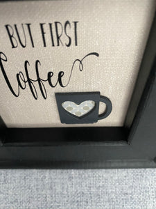 But first....Coffee!