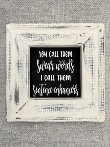 Sentence Enhancers Reverse Canvas Wall Hanging