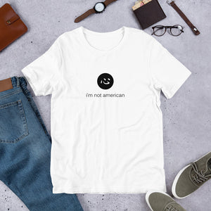 i'm not american | t shirt | english