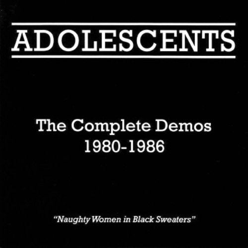 ADOLESCENTS <br/> <small>COMPLETE DEMOS 1980-1986</small>
