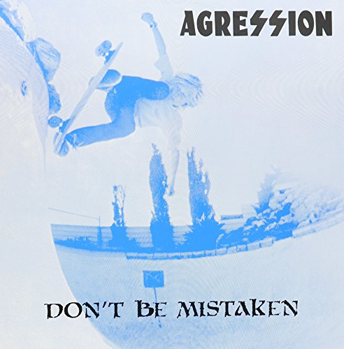 AGRESSION <br/> <small>DON'T BE MISTAKEN</small>