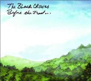 BLACK CROWES <br/> <small>BEFORE THE FROST & UNTIL THE F</small>