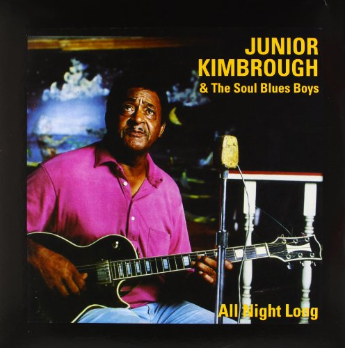 KIMBROUGH,JUNIOR <br/> <small>ALL NIGHT LONG</small>