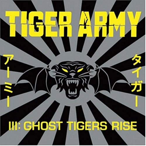 TIGER ARMY <br/> <small>TIGER ARMY III: GHOST TIGERS R</small>