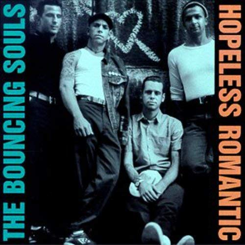 BOUNCING SOULS <br/> <small>HOPELESS ROMANTIC</small>
