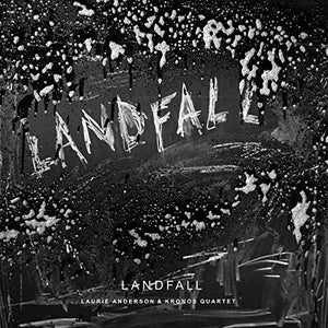 ANDERSON,LAURIE / KRONOS QUART <br/> <small>LANDFALL</small>