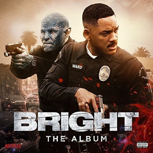 BRIGHT: THE ALBUM / VARIOUS (D <br/> <small>BRIGHT: THE ALBUM / VARIOUS (D</small>