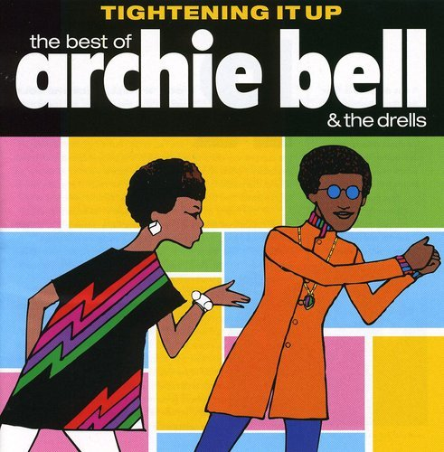 BELL,ARCHIE & DRELLS <br/> <small>TIGHTENING UP: BEST OF (MOD)</small>