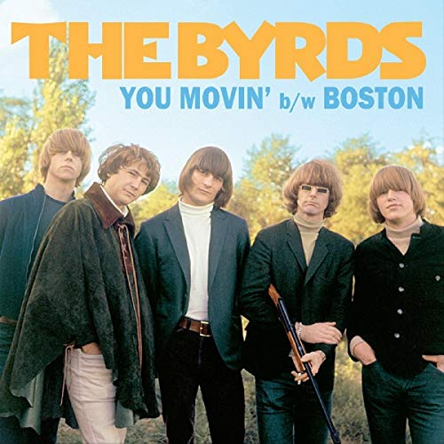 BYRDS <br/> <small>BF YOU MOVIN' / BOSTON (REX)</small>