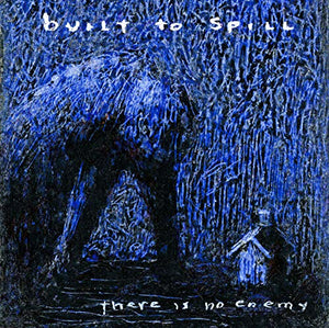 BUILT TO SPILL <br/> <small>THERE IS NO ENEMY (BONUS CD)</small>