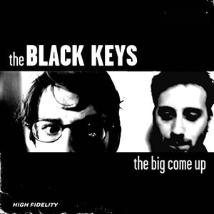 BLACK KEYS <br/> <small>BIG COME UP</small>
