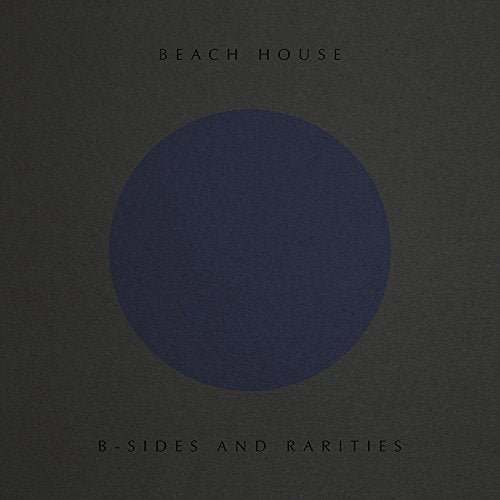 BEACH HOUSE <br/> <small>B-SIDES & RARITIES</small>
