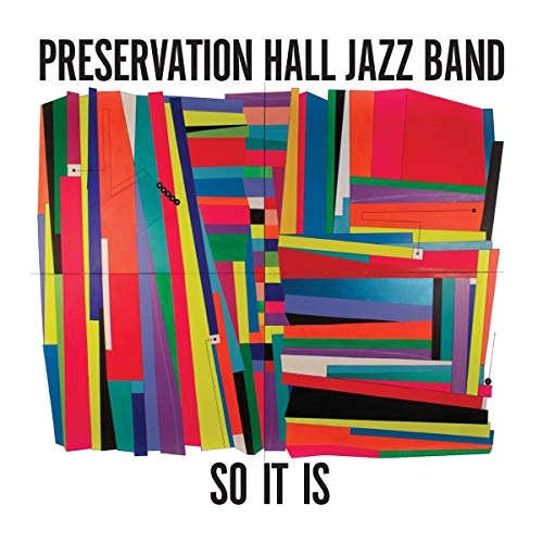 PRESERVATION HALL JAZZ BAND <br/> <small>SO IT IS</small>