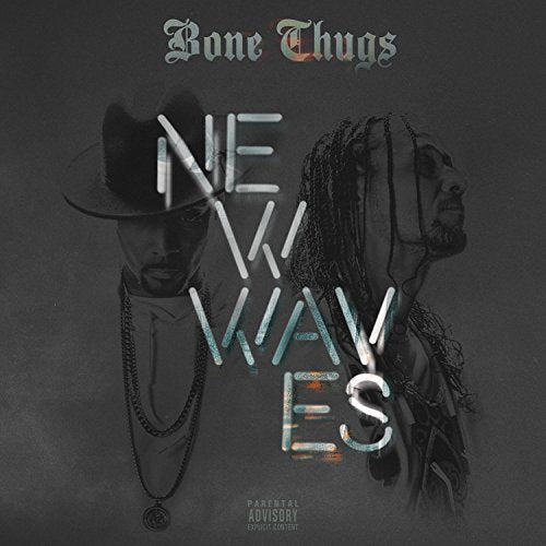 BONE THUGS <br/> <small>NEW WAVES</small>