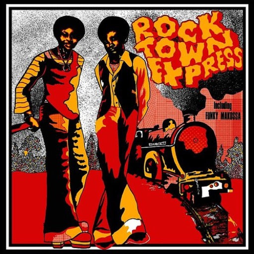 ROCK TOWN EXPRESS <br/> <small>FUNKY MAKOSSA</small>