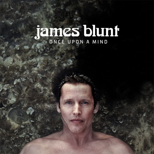 BLUNT,JAMES <br/> <small>ONCE UPON A MIND</small>