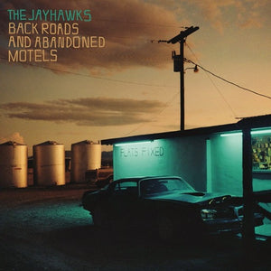 JAYHAWKS <br/> <small>BACK ROADS & ABANDONED MOTELS</small>