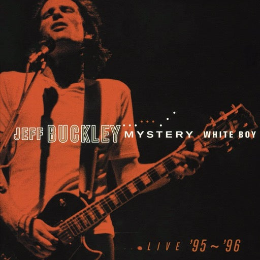 BUCKLEY,JEFF <br/> <small>MYSTERY WHITE BOY (GATE) (OFGV</small>