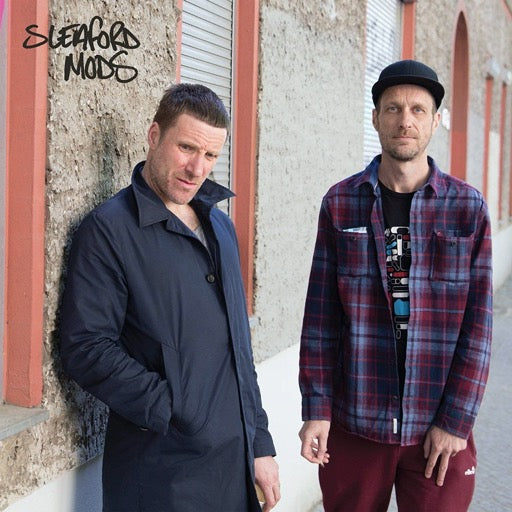 SLEAFORD MODS <br/> <small>SLEAFORD MODS (EP)</small>