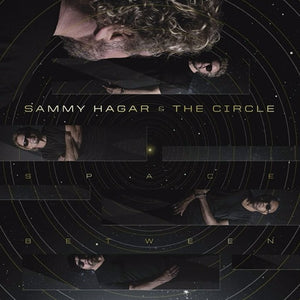 HAGAR,SAMMY & THE CIRCLE <br/> <small>SPACE BETWEEN</small>