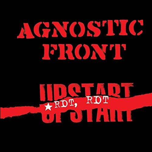 AGNOSTIC FRONT <br/> <small>RIOT RIOT UPSTART (UK)</small>