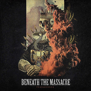 BENEATH THE MASSACRE <br/> <small>FEARMONGER</small>