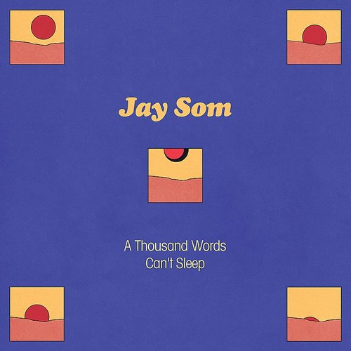 JAY SOM <br/> <small>A THOUSAND WORDS (BLUE)</small>