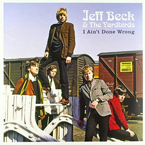 BECK,JEFF & YARDBIRDS <br/> <small>I AIN'T DONE WRONG</small>