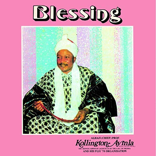 AYINLA,KOLLINGTON & HIS FUJI ' <br/> <small>BLESSING (DLCD)</small>