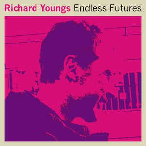 YOUNGS,RICHARD <br/> <small>ENDLESS FUTURES (REX)</small>