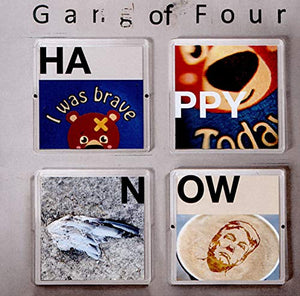 GANG OF FOUR <br/> <small>HAPPY NOW</small>