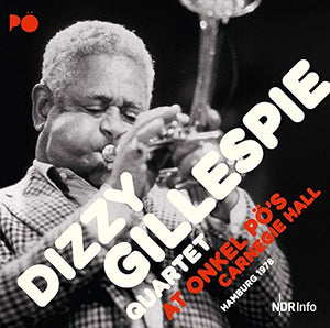 GILLESPIE,DIZZY <br/> <small>AT ONKEL PO'S CARNEGIE HALL HA</small>