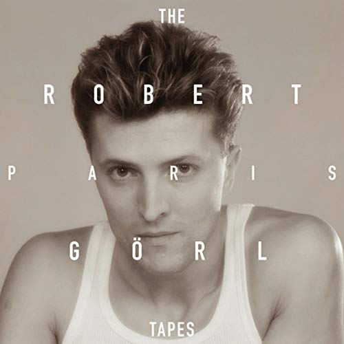 GOERL,ROBERT <br/> <small>PARIS TAPES</small>
