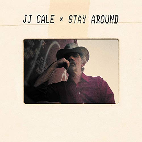 CALE,J.J. <br/> <small>STAY AROUND (W/CD) (DLX)</small>