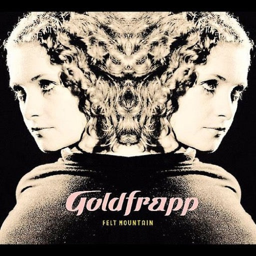 GOLDFRAPP <br/> <small>FELT MOUNTAIN (UK)</small>
