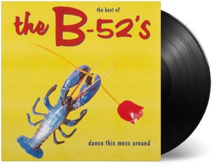 B-52'S <br/> <small>DANCE THIS MESS AROUND: THE BE</small>