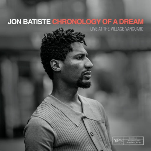 BATISTE,JON <br/> <small>BF CHRONOLOGY OF A DREAM: LIVE</small>