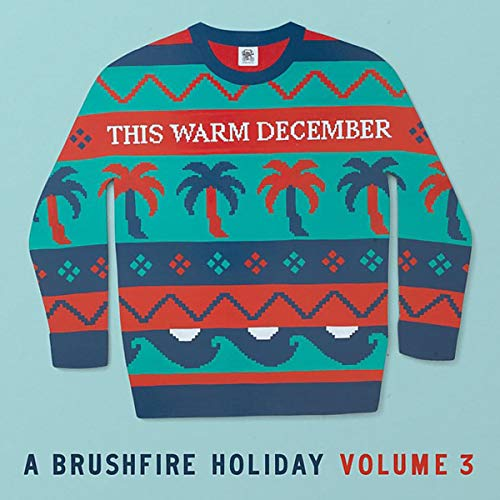 THIS WARM DECEMBER 3: A BRUSHF <br/> <small>THIS WARM DECEMBER 3: A BRUSHF</small>
