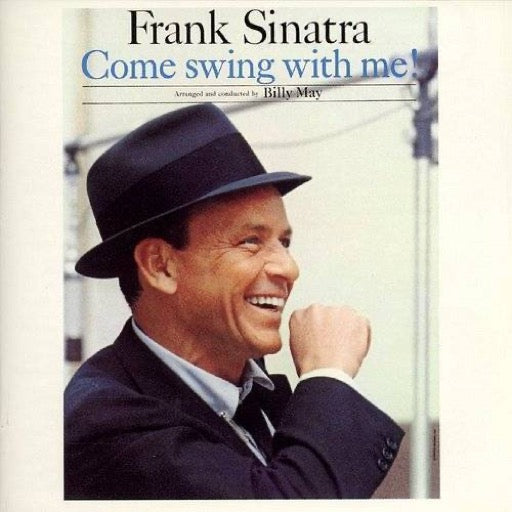 SINATRA,FRANK <br/> <small>COME SWING WITH ME</small>