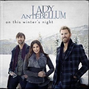 LADY ANTEBELLUM <br/> <small>ON THIS WINTER'S NIGHT</small>