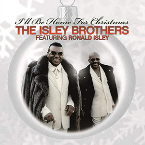 ISLEY BROTHERS / ISLEY,RON <br/> <small>I'LL BE HOME FOR CHRISTMAS (CO</small>